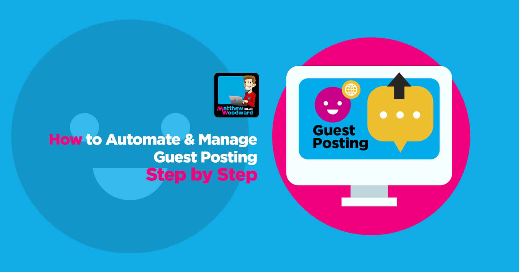 Take The Hard Work Out Of Guest Posting With Automation