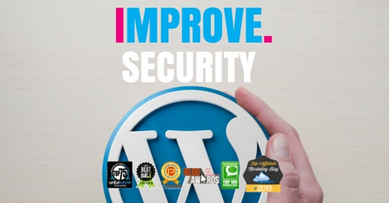 How To Improve WordPress Security & Protect Your Blog From Hackers