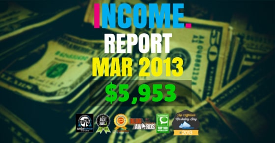 Monthly Income, Growth & Traffic Report – March 2013