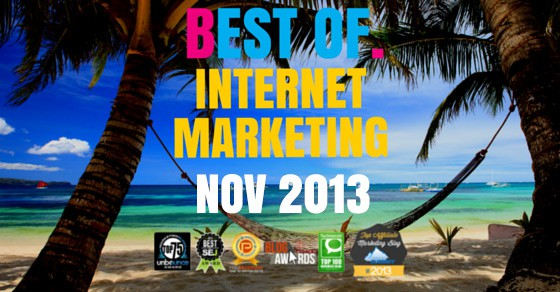 The Best Of Internet Marketing November 2013