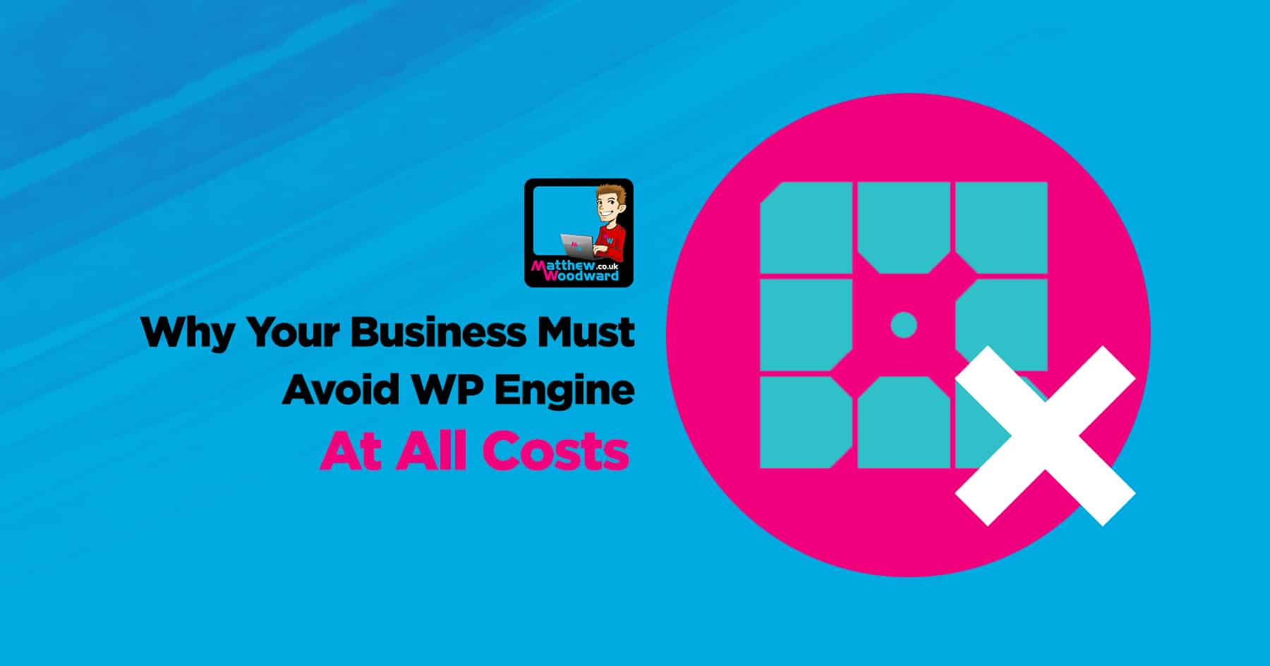 Why Your Business Must Avoid WP Engine At All Costs