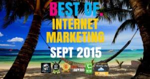 The Very Best Of Internet Marketing September 2015