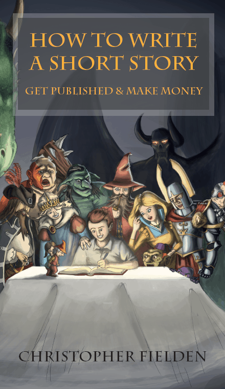 How to Write a Short Story, Get Published & Make Money book cover