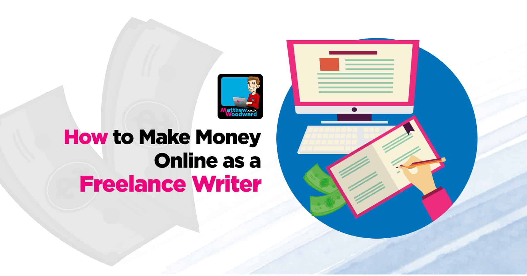 The Ultimate Guide To Freelance Writing Jobs For Beginners