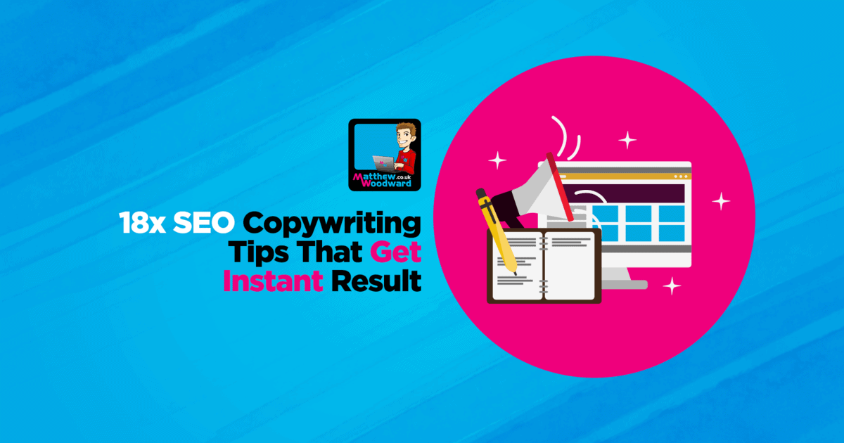 18 SEO Copywriting Hacks That Get Instant Results