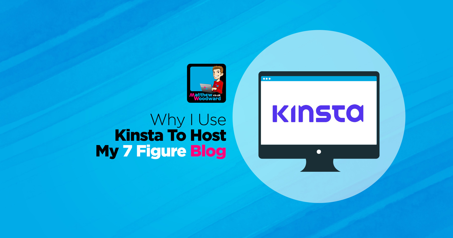 Kinsta Review - Why They Host My 7 Figure WordPress Blog